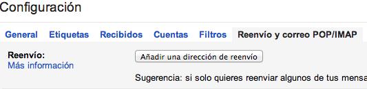 Añadir reenvío Gmail
