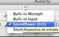 Seleccionar Soundflower Audacity